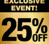 Black Friday, exclusive event. Get 25% discount here!